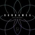 Gundamea – Back For More