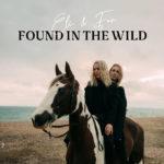 Eli & Fur – Found In The Wild
