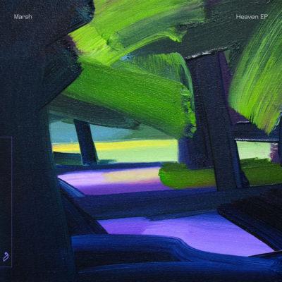 Marsh - Heaven EP