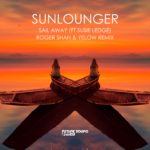 Sunlounger & Susie Ledge – Sail Away (Roger Shah & Yelow Remix)