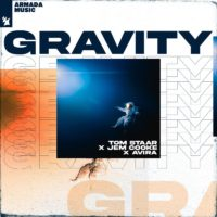 Tom Staar x Jem Cooke x AVIRA – Gravity