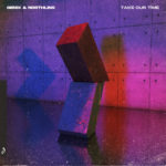 Genix & Northling – Take Our Time