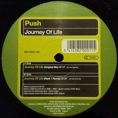 Push - Journey Of Life (Rank 1 Remix)